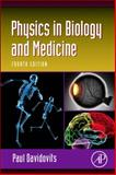 Physics in Biology and Medicine, Davidovits, Paul, 0123865131