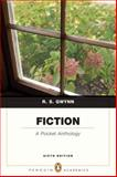 Fiction : A Pocket Anthology, Gwynn, R. S., 0205655130