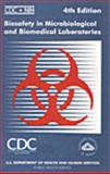 Biosafety in Microbiological and Biomedical Laboratories, , 0788185136