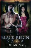 Black Reign Saga, Edd Mcnair, 1601625138