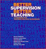 Better Supervision Better Teaching : A Handbook for Teaching Practice Supervisors, Stimpson, Philip and Lopez-Real, Francis, 9622095135