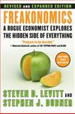 Freakonomics, Steven D. Levitt and Stephen J. Dubner, 0061245135