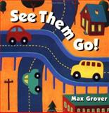 See Them Go!, Max Grover, 0152015132