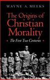 The Origins of Christian Morality 9780300065138