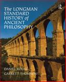 The Longman Standard History of Ancient Philosophy 1st Edition