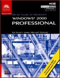MCSE Guide to Microsoft Windows 2000 Professional, Tittel, Ed and Stewart, James Michael, 0619015136