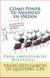 Como Poner Tu Negocio en Orden, Francisco Quevedo, 1493575139