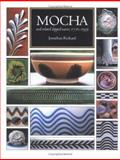 Mocha and Related Dipped Wares, 1770-1939, Rickard, Jonathan, 1584655135