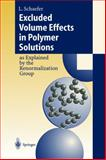 Excluded Volume Effects in Polymer Solutions : As Explained by the Renormalization Group, Schaefer, Lothar, 3540655131
