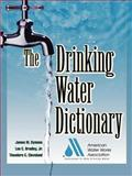 The Drinking Water Dictionary, American Water Works Association Staff, 0071375139