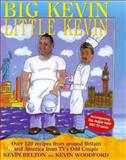 Big Kevin, Little Kevin, Kevin Woodford and Kevin Belton, 0091865131