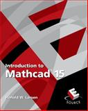 Introduction to Mathcad 15, Larsen, Ronald W., 0136025137