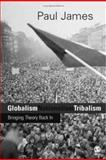 Globalism, Nationalism, Tribalism 9780761955139