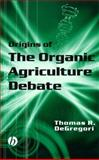 Origins of the Organic Agriculture Debate 9780813805139