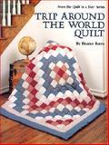Trip Around the World Quilt, Eleanor Burns, 0922705135