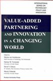 Value-Added Partnering and Innovation in a Changing World, Van Geenhuizen, Marina, 1557535132