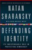 Defending Identity, Natan Sharansky and Shira Weiss Wolosky, 158648513X