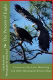 The Presents of Eagles, Lora Reed, 1890555134