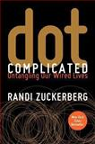 Dot Complicated, Randi Zuckerberg, 0062285149