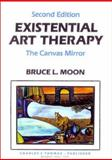 Existential Art Therapy : The Canvas Mirror, Moon, Bruce L., 0398065144