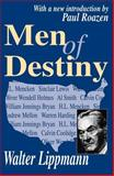Men of Destiny, Lippmann, Walter, 0765805146