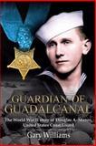 Guardian of Guadalcanal, Gary Williams, 0984835148