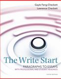 The Write Start, Paragraph to Essay : With Student and Professional Readings, Checkett, Lawrence and Feng-Checkett, Gayle, 128517514X