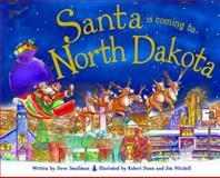Santa Is Coming to North Dakota, Steve Smallman, 1402295146