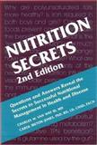 Nutrition Secrets, Van Way, Charles W., III and Ireton-Jones, Carol S., 1560535148