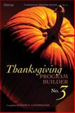 Thanksgiving Program Builder, Diane K. Cunningham, 0834195143