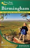 Five-Star Trails: Birmingham, Thomas M. Spencer, 0897325141