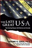 The Late Great U. S. A., Jerome R. Corsi, 0979045142