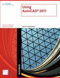 Using AutoCAD 2011, Grabowski, Ralph, 1111125147