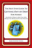 The Best Ever Guide to Getting Out of Debt for Nurses, Mark Young, 149238514X