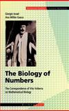 The Biology of Numbers : The Correspondence of Vito Volterra on Mathematical Biology, Israel, G. and Gasca, A. M., 3764365145