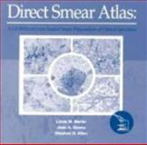 Direct Smear Atlas : A CD-ROM of Gram-Stained Smear Preparations of Clinical Specimens, Marler, Linda M. and McNeill, J. R., 068330514X