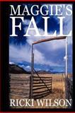 Maggie's Fall, Ricki Wilson, 1475235143