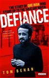 Defiance : The Story of One Man Who Stood up to the Sicilian Mafia, Behan, Tom, 1845115147