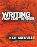 Writing from Start to Finish, Kate Grenville, 1865085146