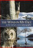 The Wind in My Face, Bridget MacCaskill, 1904445144