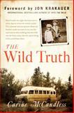 The Wild Truth, Carine McCandless, 0062325140