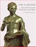 The Year One : Art of the Ancient World East and West, , 0300085141