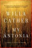 My Antonia, Willa Cather, 039575514X