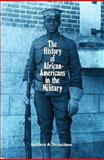 The History of African Americans in the Military : Double V, Donaldson, Gary A., 0894645145