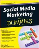 Social Media Marketing for Dummies, Shiv  Singh and Stephanie Diamond, 111806514X