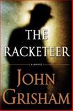 The Racketeer, John Grisham, 0385535147