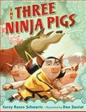 The Three Ninja Pigs, Corey Rosen Schwartz, 0399255141