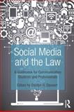 Social Media and the Law : A Guidebook for Communication Students and Professionals, , 041553514X