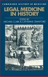 Legal Medicine in History, , 0521395143