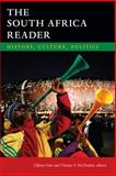 The South Africa Reader : History, Culture, Politics, Crais, Clifton and McClendon, Thomas V., 0822355140